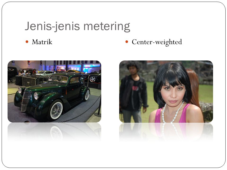 Jenis-jenis metering Matrik Center-weighted