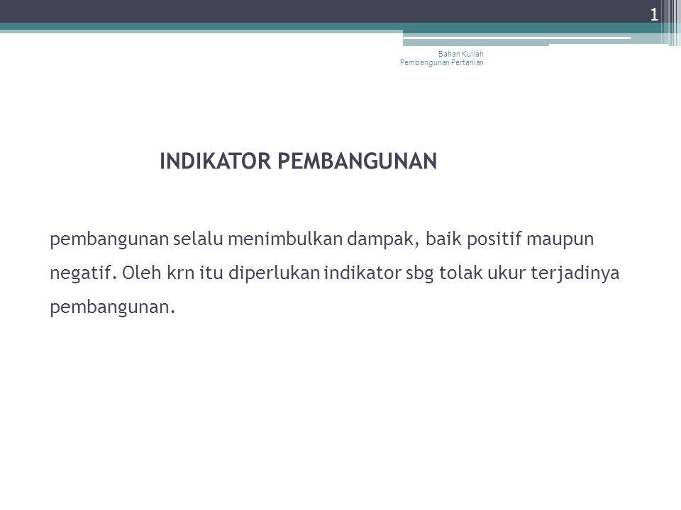 Bahan Kuliah Pembangunan Pertanian 2 1.