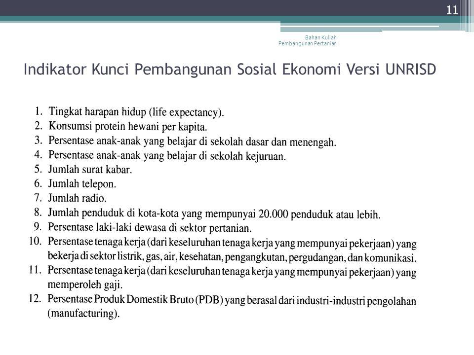 Bahan Kuliah Pembangunan Pertanian 11 Indikator Kunci Pembangunan Sosial Ekonomi Versi UNRISD