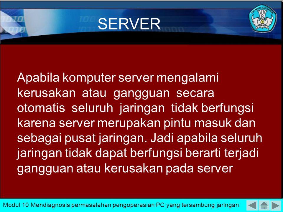 Down dalam jaringan LAN lebih mudah diatasi karena kita dapat mendeteksi melalui indikator-indikator yang diperlihatkan oleh komponen jaringan antara