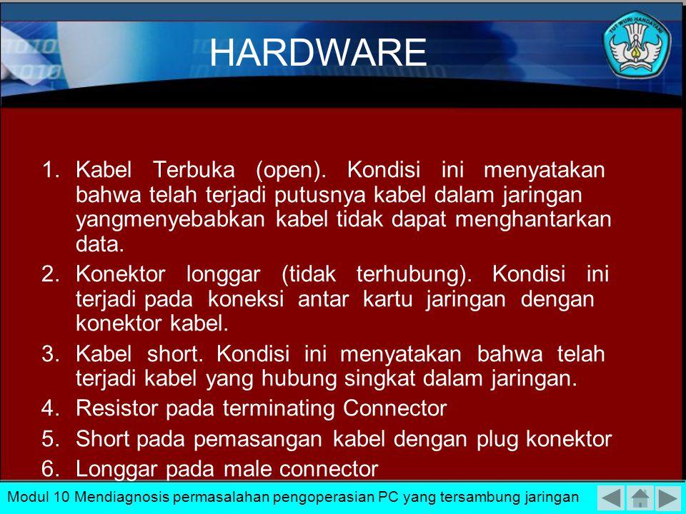Permasalahan pada Kabel Jenis Thin Coax. Modul 10 Mendiagnosis permasalahan pengoperasian PC yang tersambung jaringan