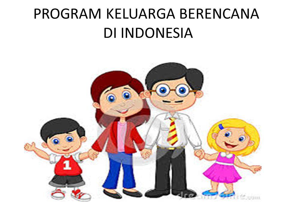 PROGRAM KB DI INDONESIA Pengertian Program Keluarga Berencana menurut UU No 10 tahun 1992 (tentang perkembangan kependudukan dan pembangunan keluarga sejahtera) Adalah: upaya peningkatan kepedulian dan peran serta masyarakat melalui pendewasaan usia perkawinan (PUP), pengaturan kelahiran, pembinaan ketahanan keluarga, peningkatan kesejahteraan keluarga kecil, bahagia dan sejahtera