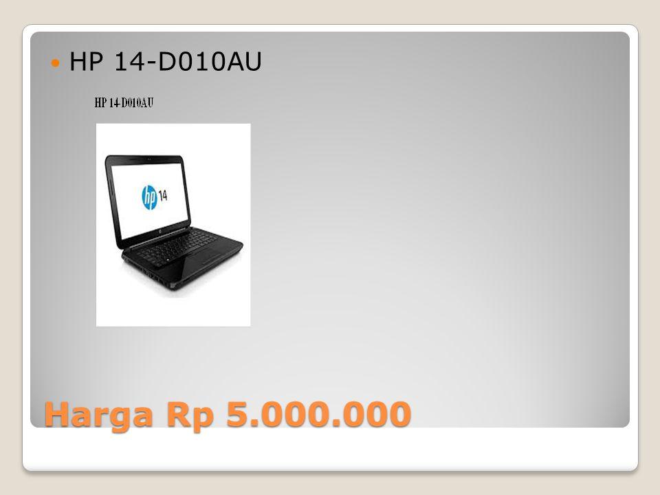 Harga Rp 5.000.000 HP 14-D010AU