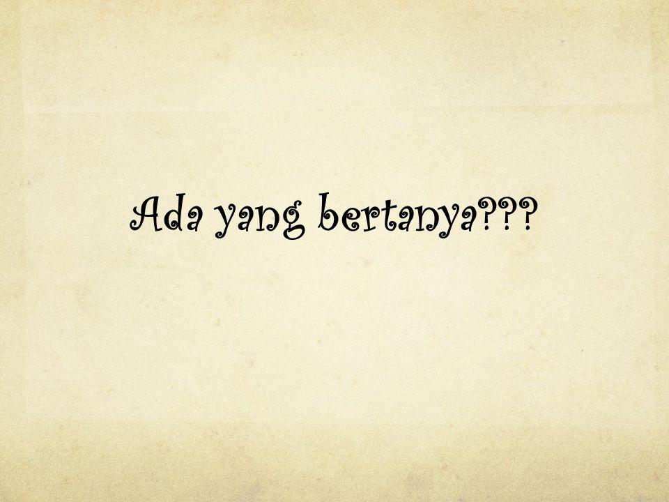Ada yang bertanya???