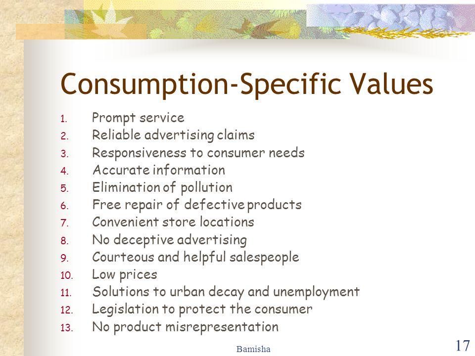 Bamisha 17 Consumption-Specific Values 1.Prompt service 2.