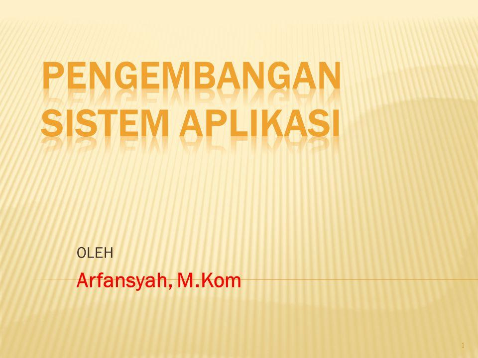 OLEH Arfansyah, M.Kom 1
