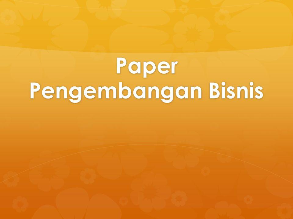 Paper Pengembangan Bisnis