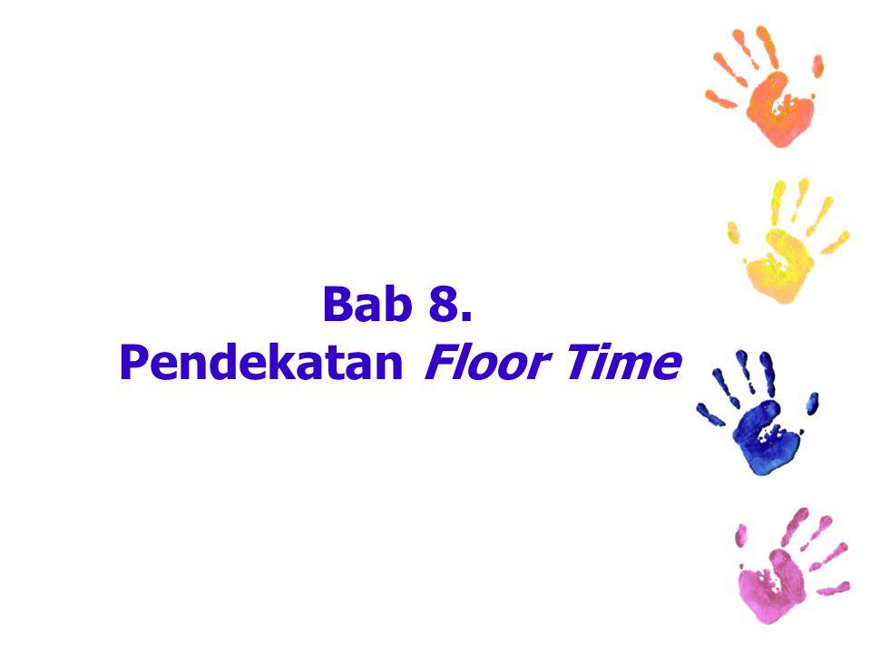 Bab 8. Pendekatan Floor Time