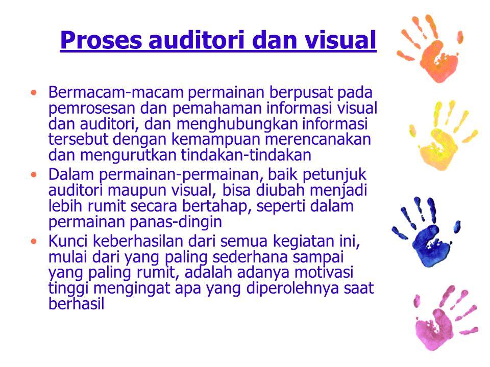 Proses auditori dan visual Bermacam-macam permainan berpusat pada pemrosesan dan pemahaman informasi visual dan auditori, dan menghubungkan informasi