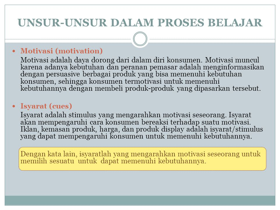 Respon (response) Respon adalah reaksi konsumen terhadap isyarat.