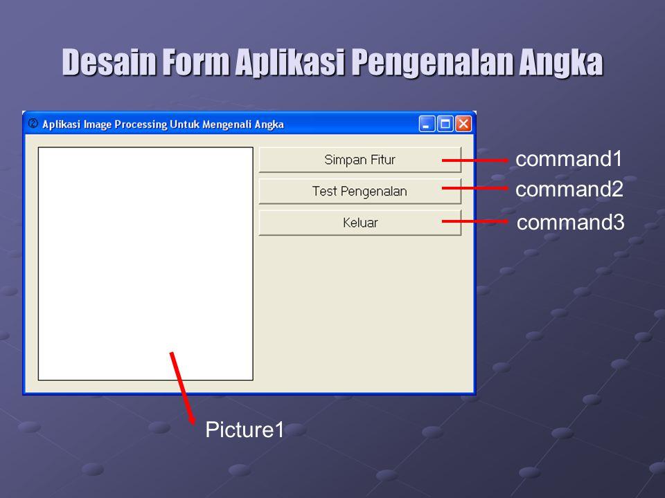 Desain Form Aplikasi Pengenalan Angka Picture1 command1 command2 command3