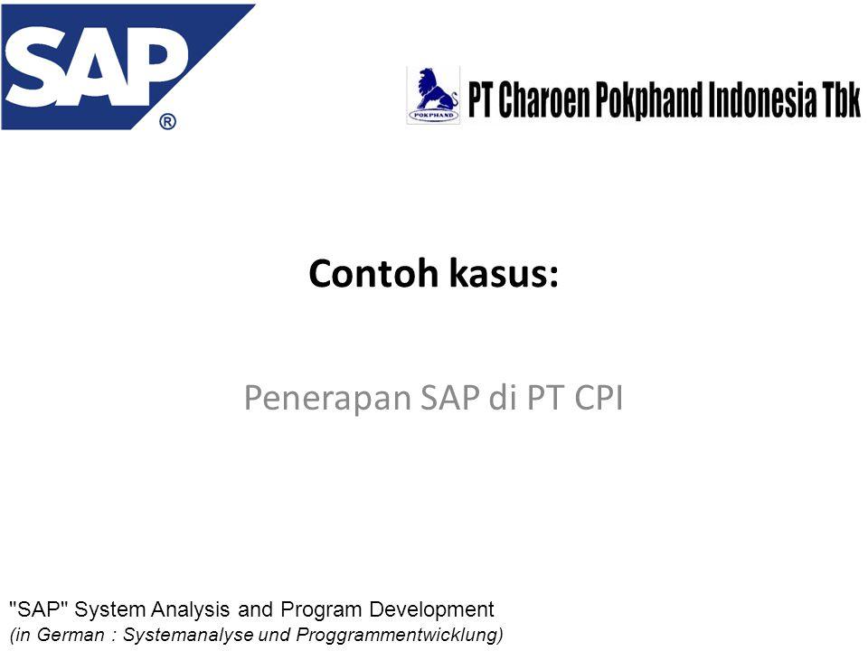 Penerapan SAP di PT CPI Contoh kasus: