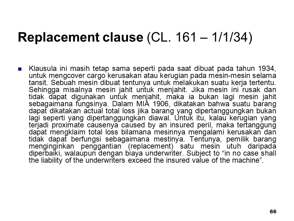 66 Replacement clause (CL.