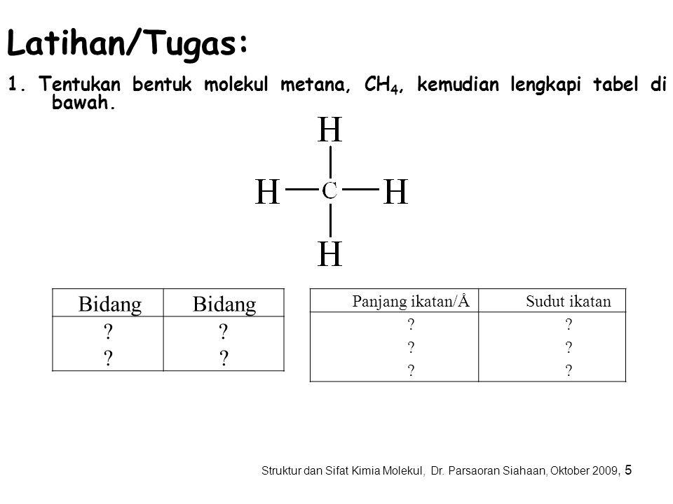 Struktur dan Sifat Kimia Molekul, Dr. Parsaoran Siahaan, Oktober 2009, 4 Bidang EB-H 1 -H 2 -EB EB-H 2 -H 3 -EB EB-H 1 -H 3 -EB H 1 -H 2 -H 3 -H 1 Ben