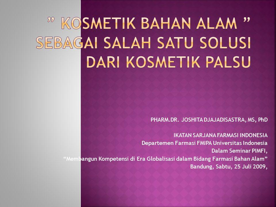 """PHARM.DR. JOSHITA DJAJADISASTRA, MS, PhD IKATAN SARJANA FARMASI INDONESIA Departemen Farmasi FMIPA Universitas Indonesia Dalam Seminar PIMFI, """"Membang"""