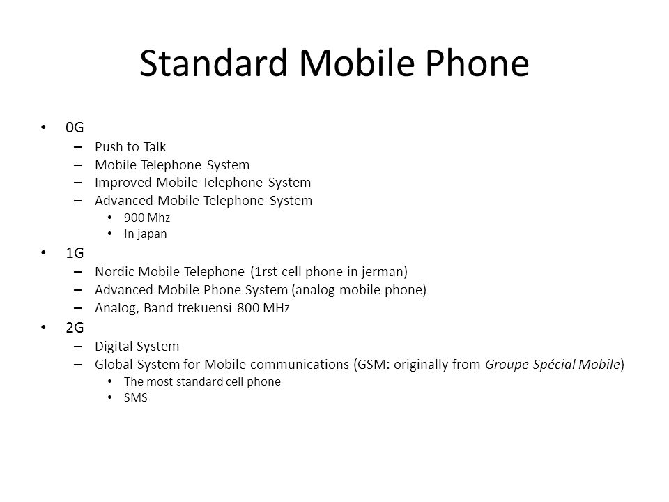 Standard Mobile Phone 0G – Push to Talk – Mobile Telephone System – Improved Mobile Telephone System – Advanced Mobile Telephone System 900 Mhz In jap