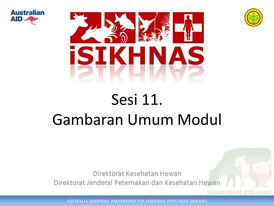 AUSTRALIA INDONESIA PARTNERSHIP FOR EMERGING INFECTIOUS DISEASES Modul 9 Identifikasi Pemilik dan Hewan