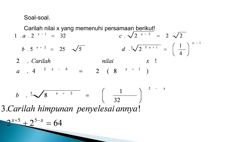 Soal-soal. Carilah nilai x yang memenuhi persamaan berikut!