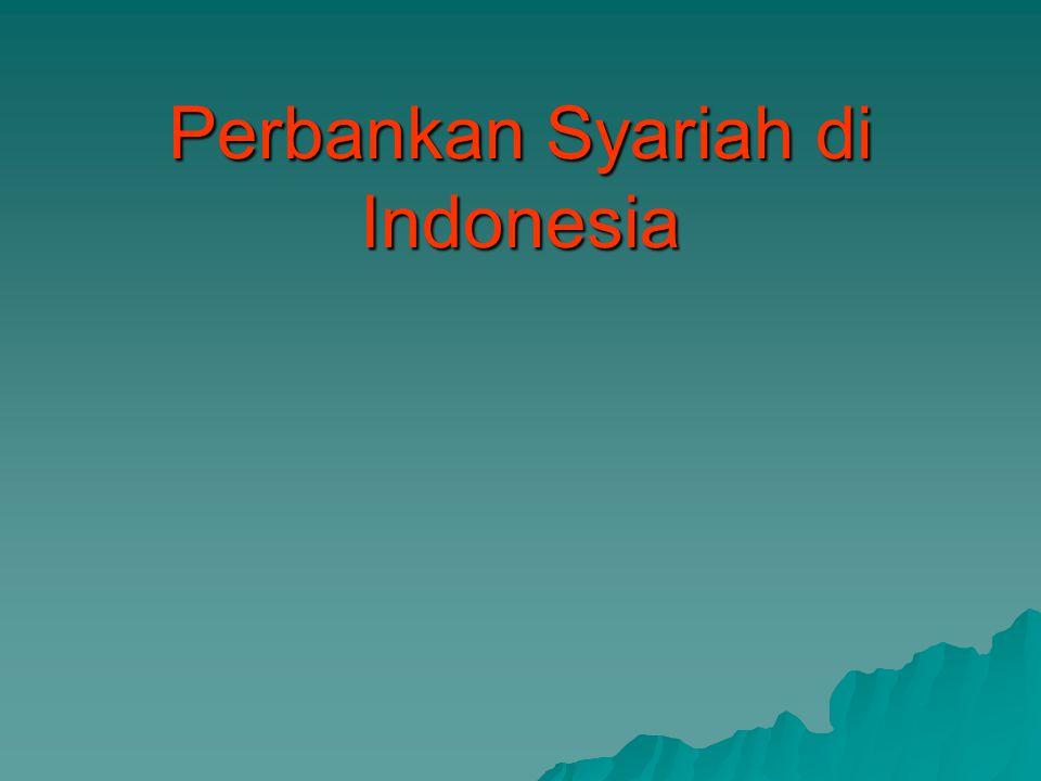 Peraturan Perundang-Undangan terkait usaha Perbankan Syariah:  Undang-undang tentang Perbankan (UU No.