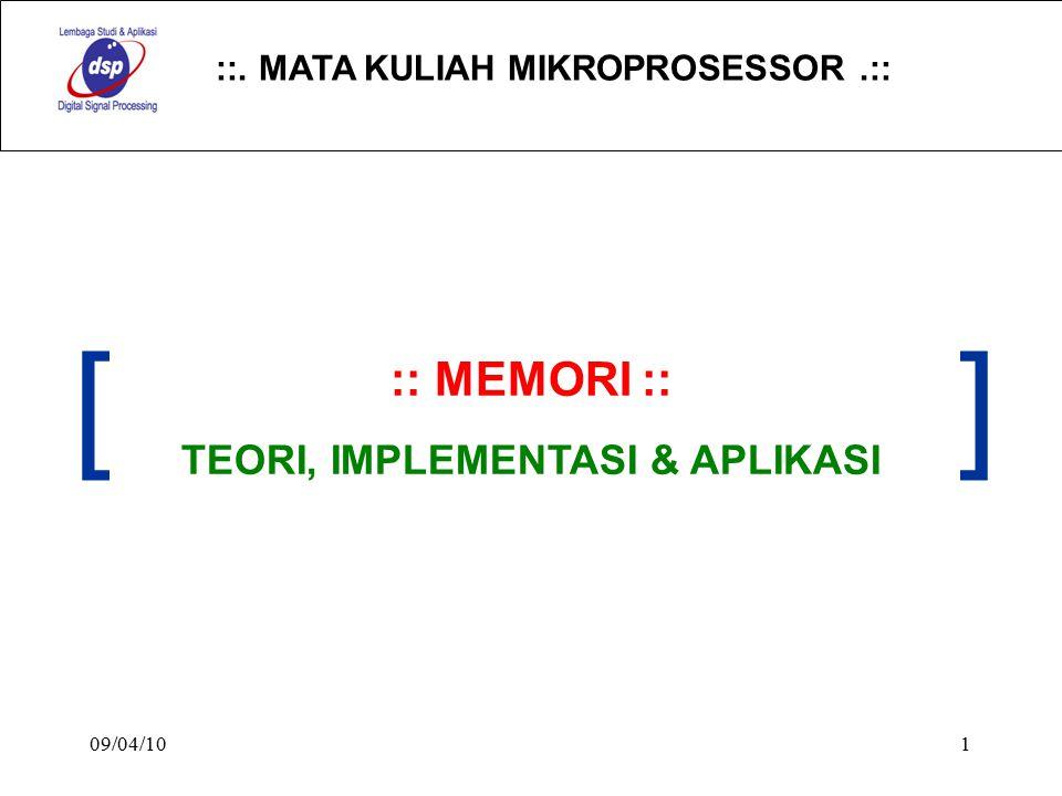 ::. MATA KULIAH MIKROPROSESSOR.:: 09/04/101 :: MEMORI :: TEORI, IMPLEMENTASI & APLIKASI []