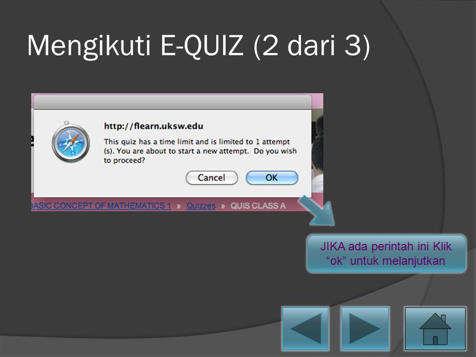 "Mengikuti E-QUIZ (2 dari 3) JIKA ada perintah ini Klik ""ok"" untuk melanjutkan"