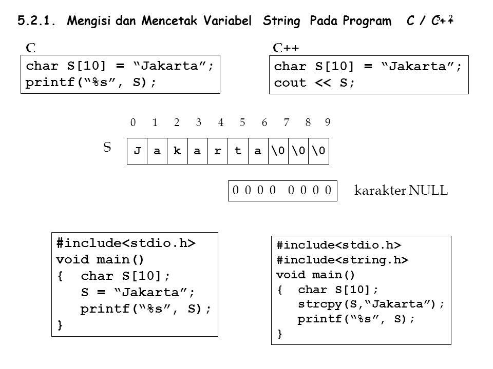 Tercetak : 65 65 A 41 #include void main() {signed int N = 65; printf( %i\n , N); printf( %u\n , N); printf( %c\n , N); printf('%X\n , N); } #include void main() { unsigned int N = 65; printf( %i\n , N); printf( %u\n , N); printf( %c\n , N); printf( %X\n , N); } 1.