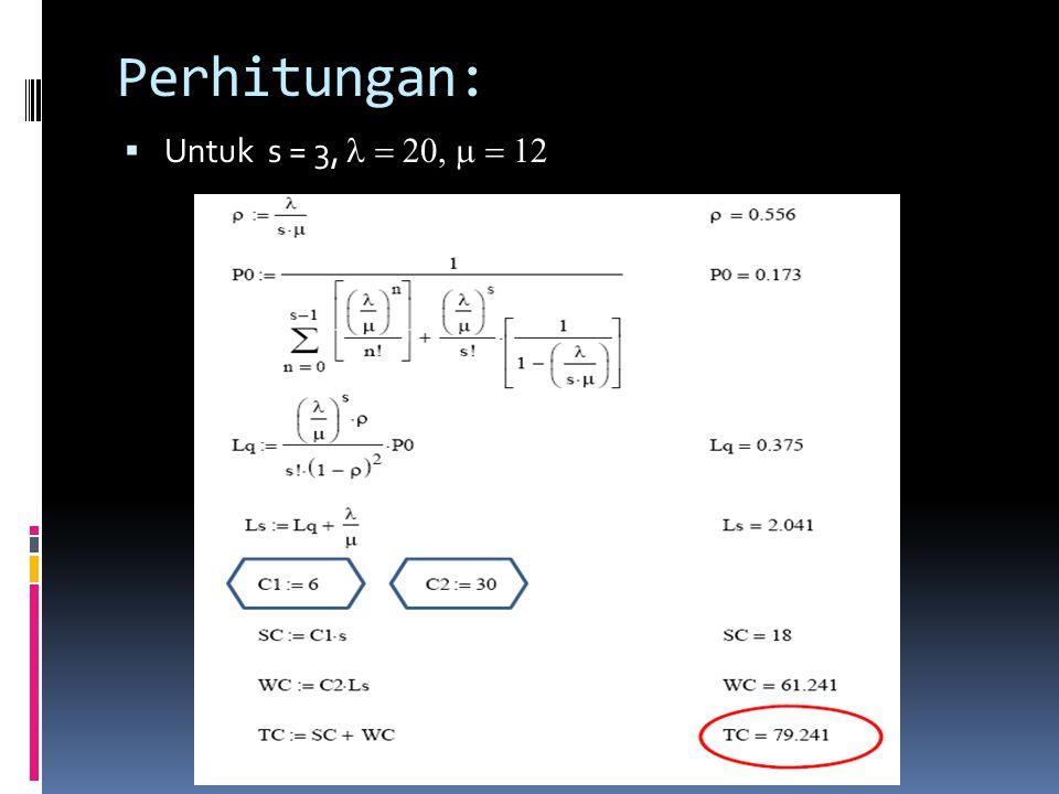 Perhitungan:  Untuk s = 3, 