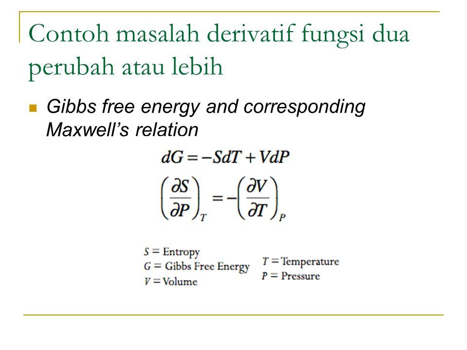 Contoh masalah derivatif fungsi dua perubah atau lebih Gibbs free energy and corresponding Maxwell's relation