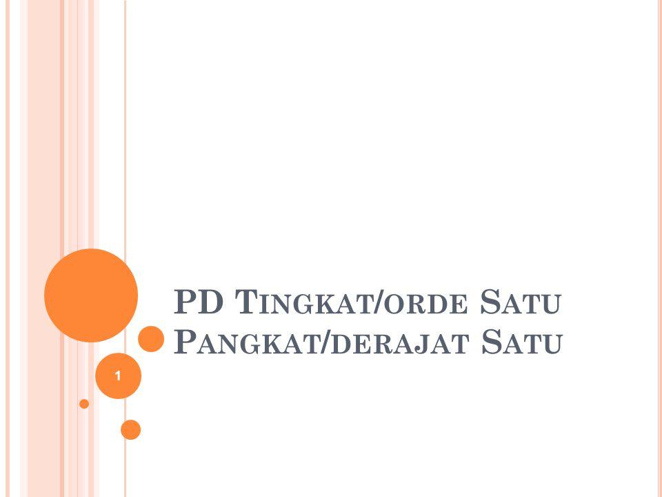 PD T INGKAT / ORDE S ATU P ANGKAT / DERAJAT S ATU 1