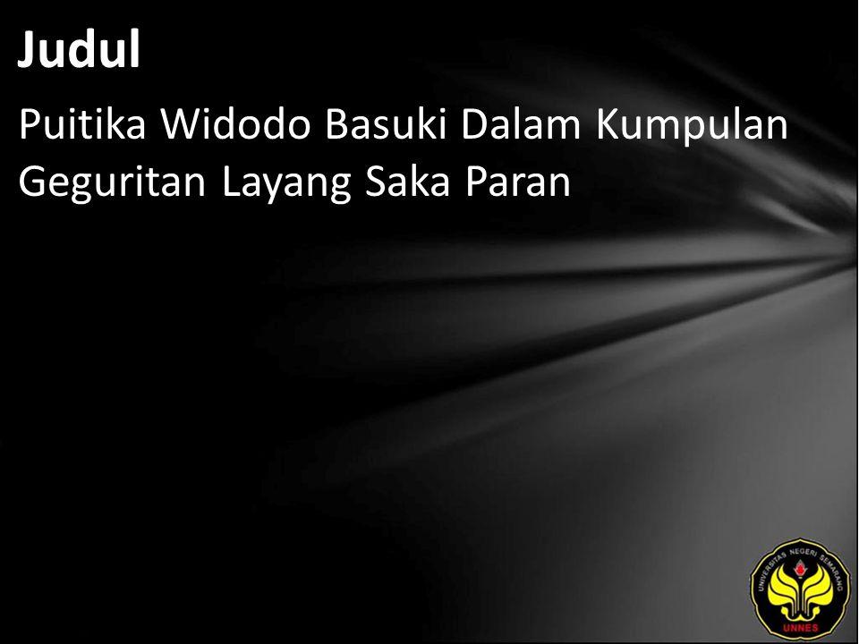Abstrak Widodo Basuki adalah seorang penulis geguritan yang produktif.
