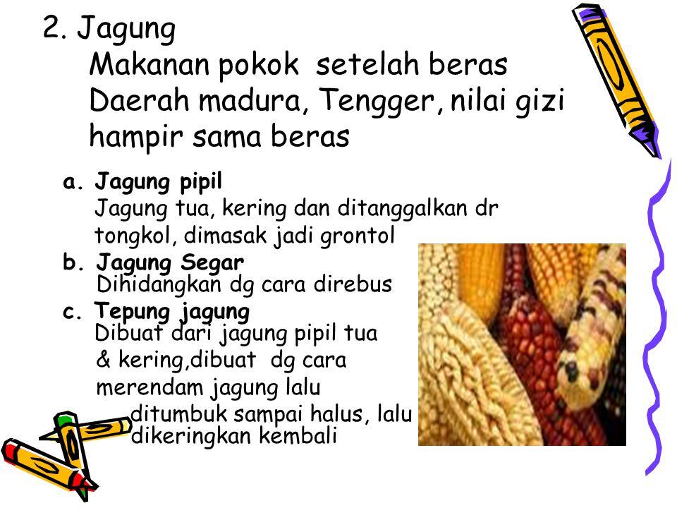 j. Nasi goreng Sebagai variasi nasi, makanan pokok dapat dimasak menjadi nasi goreng. Dihidangkan panas-panas dengan berbagai campuran atau pelengkapn