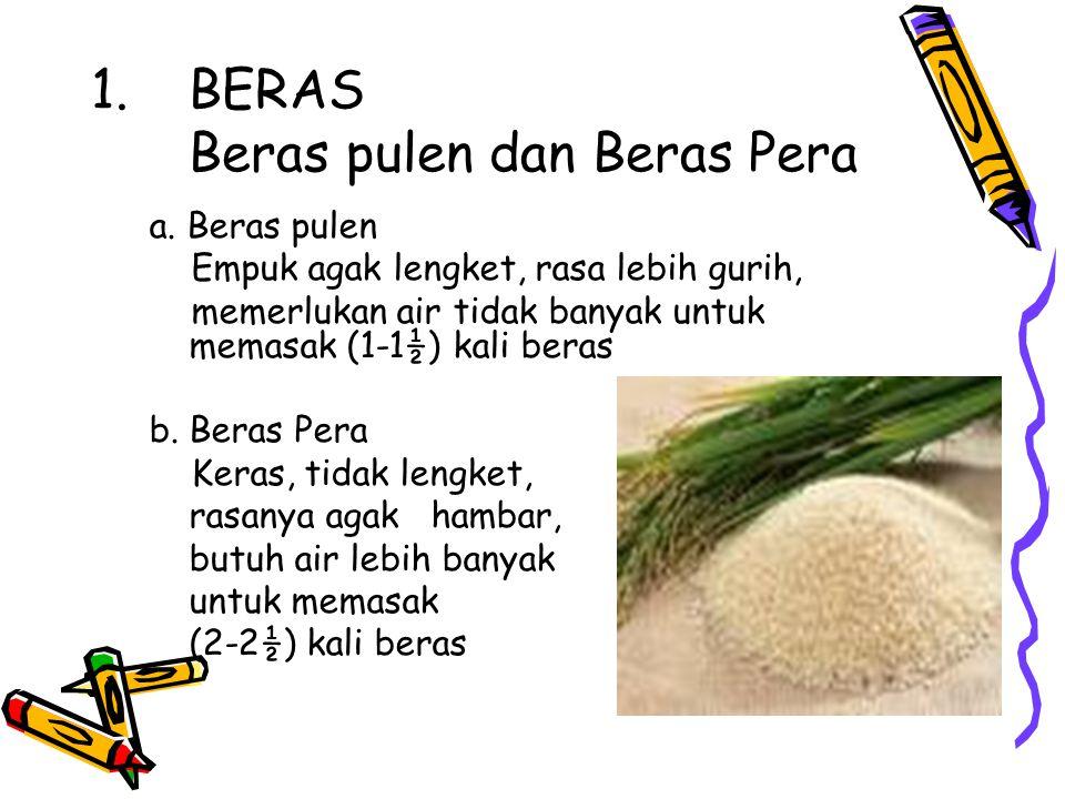 1.BERAS Beras pulen dan Beras Pera a.