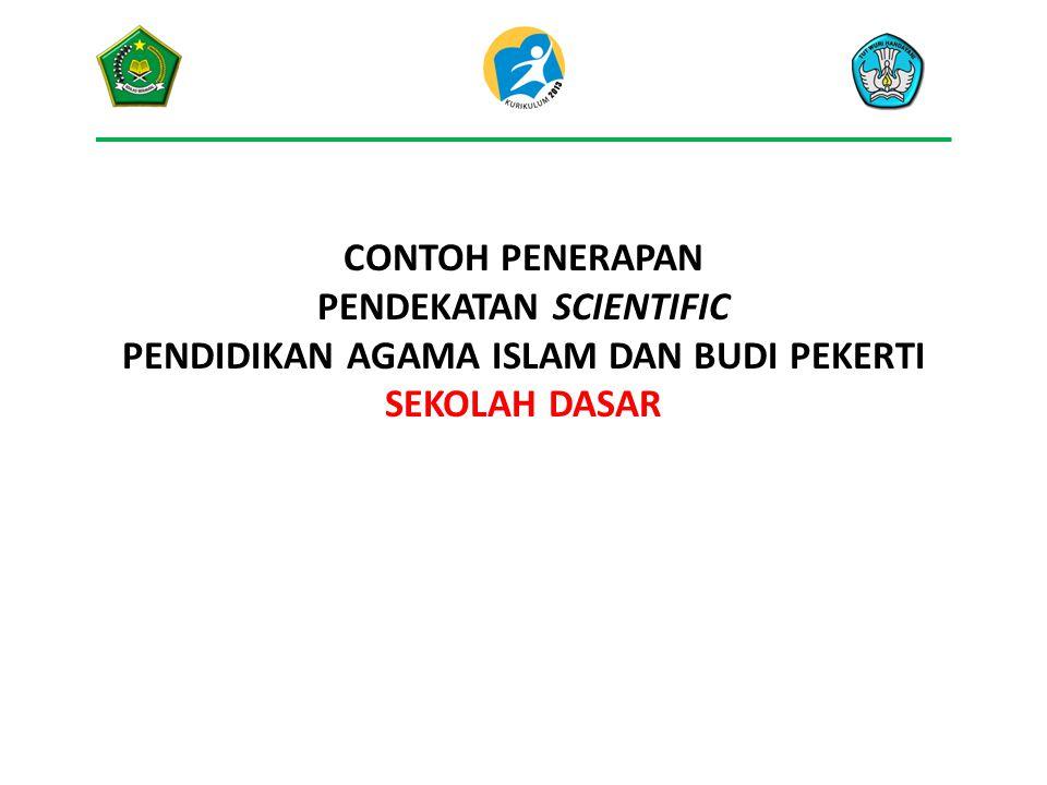 Pendekatan Scientific dalam Pendidikan Agama Islam dan Budi Pekerti 1.