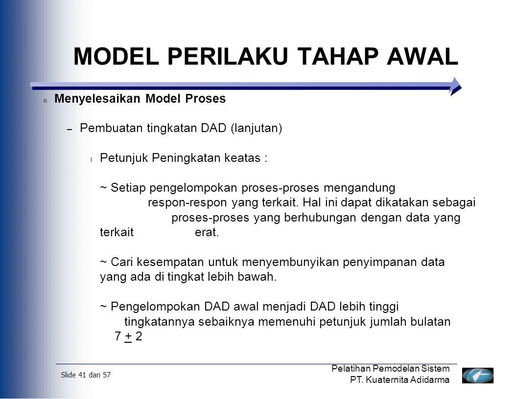 Slide 42 dari 57 Pelatihan Pemodelan Sistem PT.