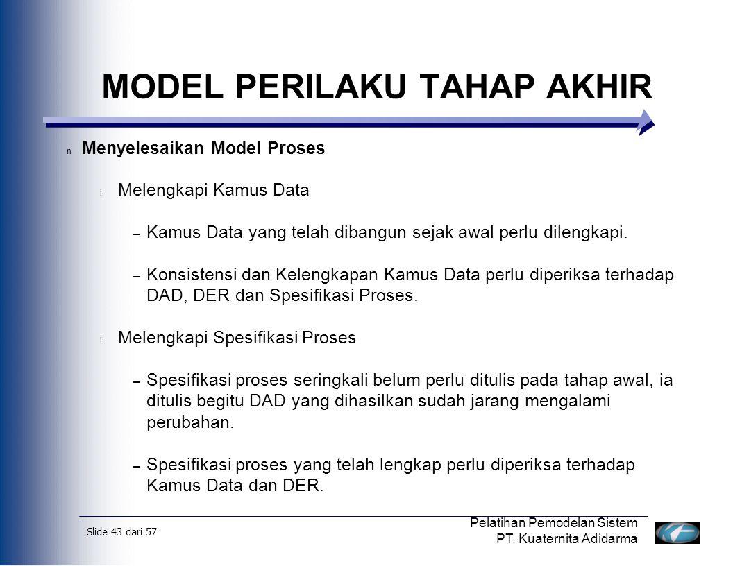 Slide 44 dari 57 Pelatihan Pemodelan Sistem PT.