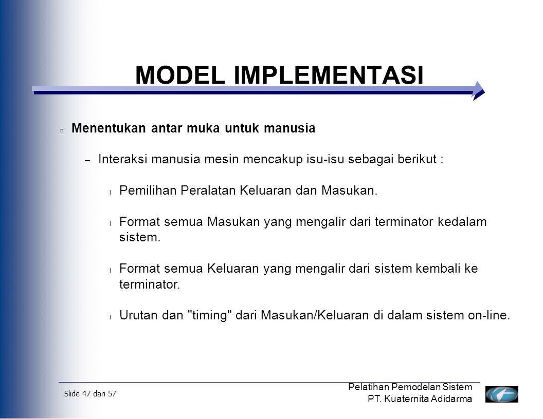 Slide 48 dari 57 Pelatihan Pemodelan Sistem PT.