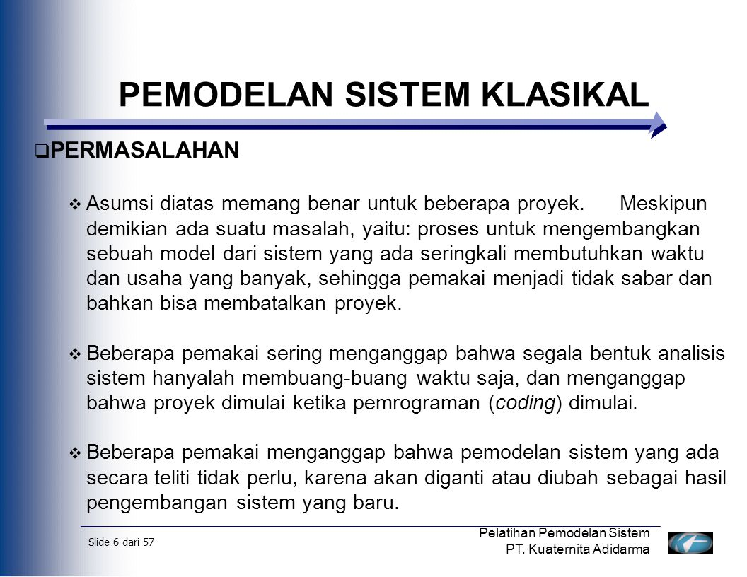 Slide 7 dari 57 Pelatihan Pemodelan Sistem PT.