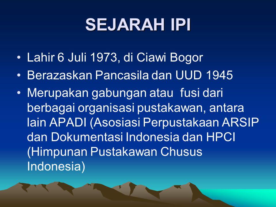 IPI IKATAN PUSTAKAWAN INDONESIA Ikatan Pelajar Indonesia (komunis) Ikatan Paranormal Indoensia Ikatan Pemulung Indonesia