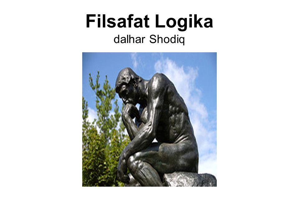Filsafat Logika dalhar Shodiq
