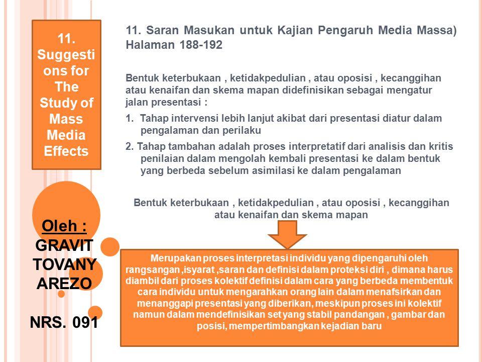 11. Saran Masukan untuk Kajian Pengaruh Media Massa) Halaman 188-192 Bentuk keterbukaan, ketidakpedulian, atau oposisi, kecanggihan atau kenaifan dan