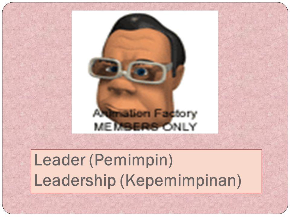 Kepemimpinan dan Manajemen Manajemen adalah suatu proses pencapaian tujuan organisasi.