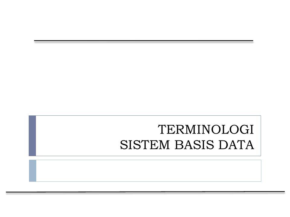 Perancangan Sistem Informasi Tahap 3 (lanjutan)  Dalam membentuk hubungan di antara 2 entities, tentukan attribute mana yang digunakan untuk menghubungkan kedua entities tersebut.