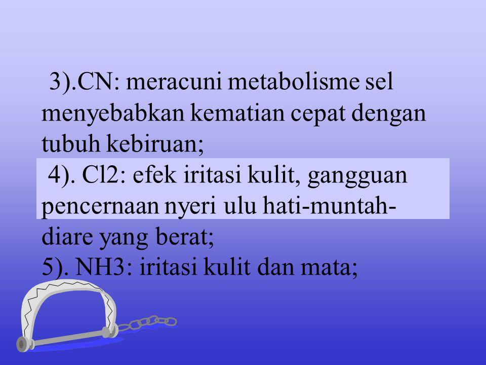 18. Gangguan bahan kimia beracun lain berbentuk berikut: 1). As: meracuni sel tubuh dan mengakibatkan muntah-diare- nyeri perut-kelemahan umum- koma,