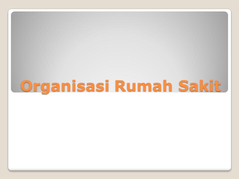 Organisasi Rumah Sakit