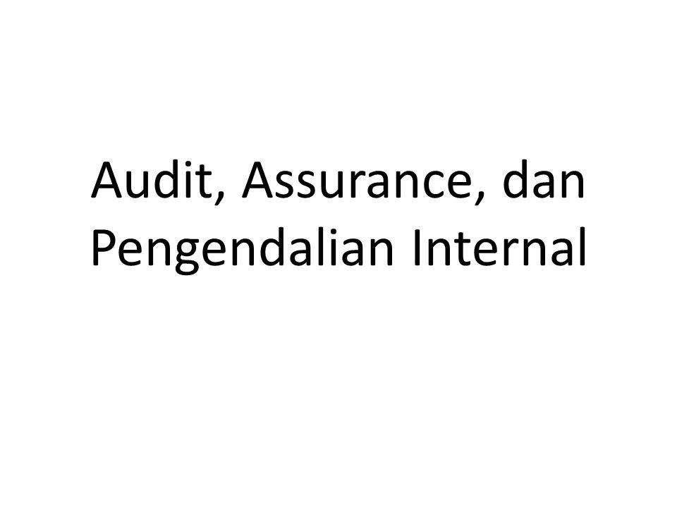 Definisi Audit: Adalah proses sistematis untuk mengevaluasi secara objktif bukti yg berkaitan dg penilaian mengenai berbagai kegiatan dan peristiwa ekonomi untuk memastikan tingkat kesesuaian antara penilaian- penilaian tsb dan menyampaikan hasilnya ke para pengguna yang berkepentingan.