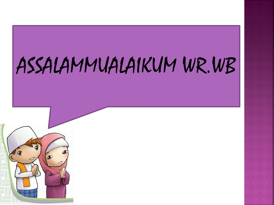 ASSALAMMUALAIKUM WR.WB