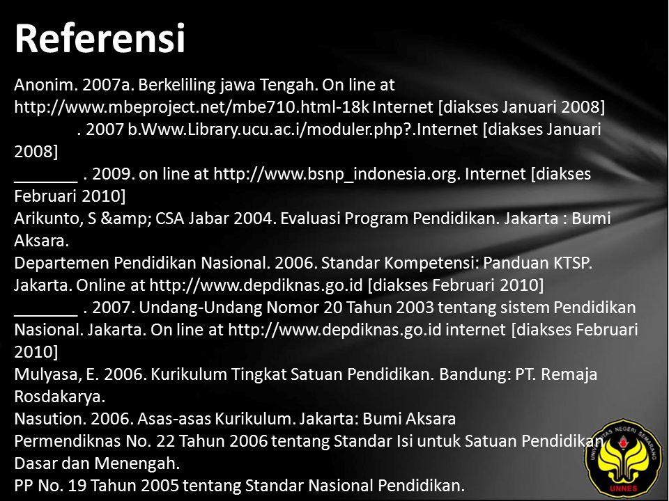 Referensi Anonim. 2007a. Berkeliling jawa Tengah.