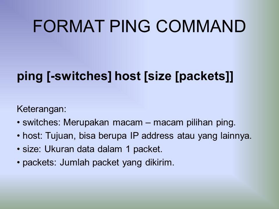 DESTINATION UNREACHABLE Merupakan ICMP messages yang digunakan untuk memberi informasi ke host asal bahwa tidak tersambung ke host tujuan.
