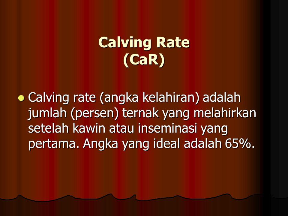 Conception Rate (CR) Conception Rate (CR) atau laju konsepsi adalah jumlah (persen) sapi sapi yang bunting setelah kawin atau di inseminasi yang perta