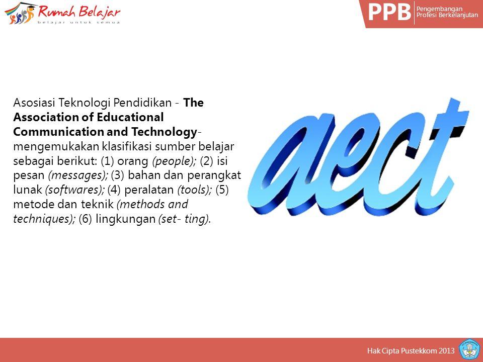PPB Pengembangan Profesi Berkelanjutan Orang yang memiliki keahlian atau kepakaran tertentu dapat dipandang sebagai sumber belajar.